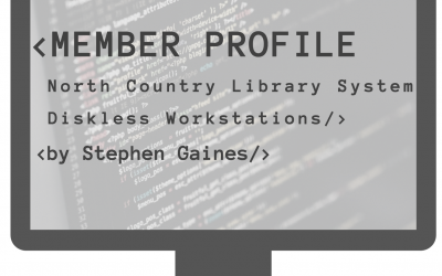 Member Profile: North Country Library System Diskless Workstations by Stephen Gaines