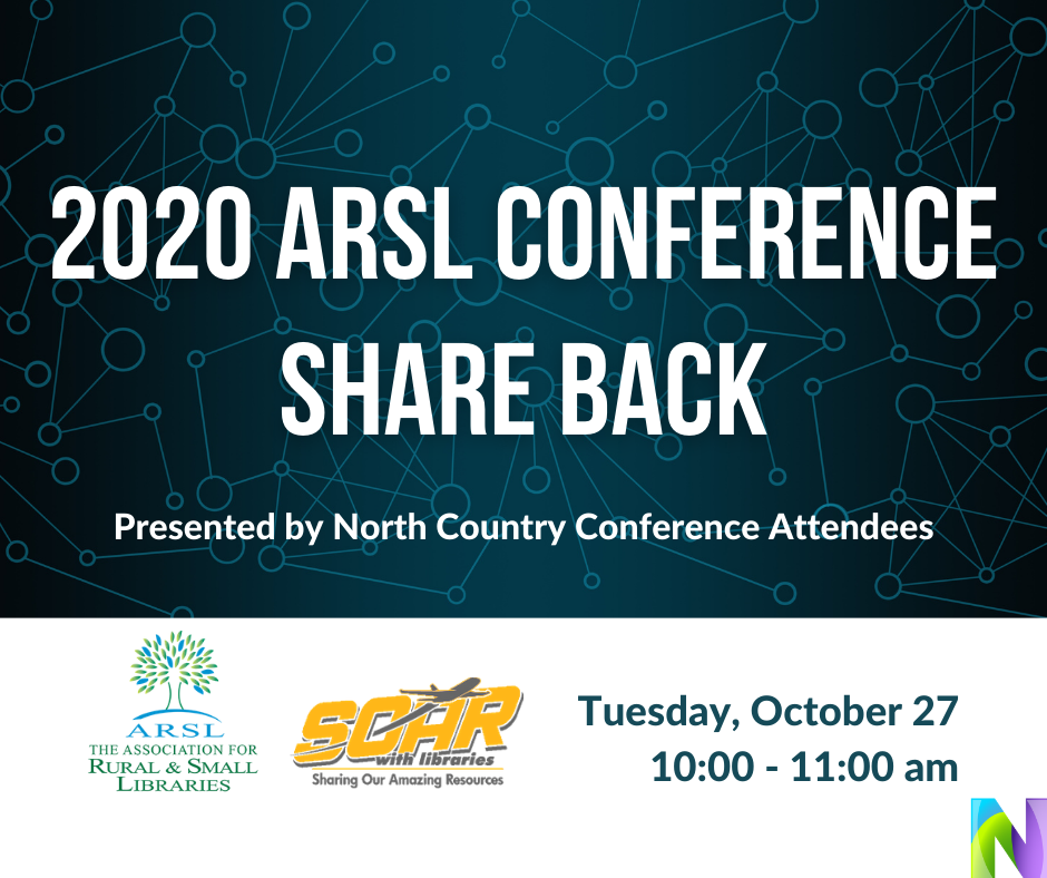 2020 ARSL Conference Share Back Presented by North Country Conference Attendees October 27 10 am