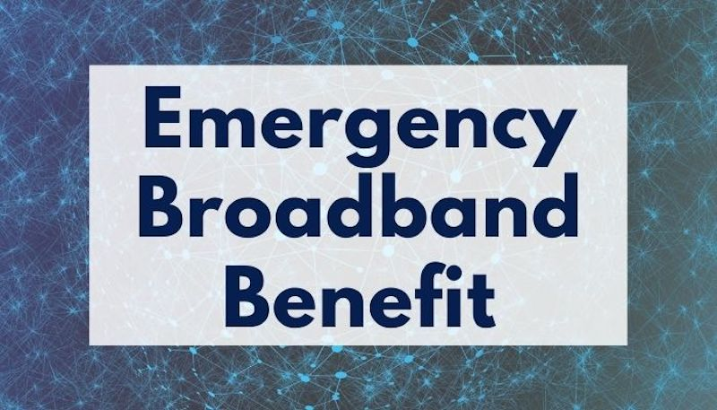 Recording & Materials Available: Emergency Broadband Benefit Webinar